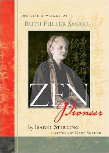 Ruth Fuller Sasaki, Zen Pioneer